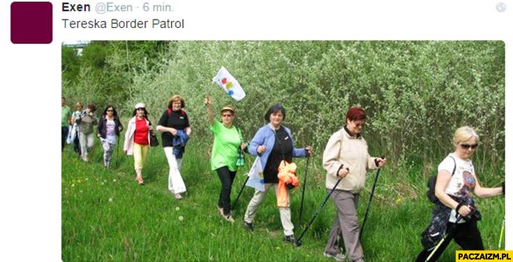 Tereska border patrol mohery na granicy