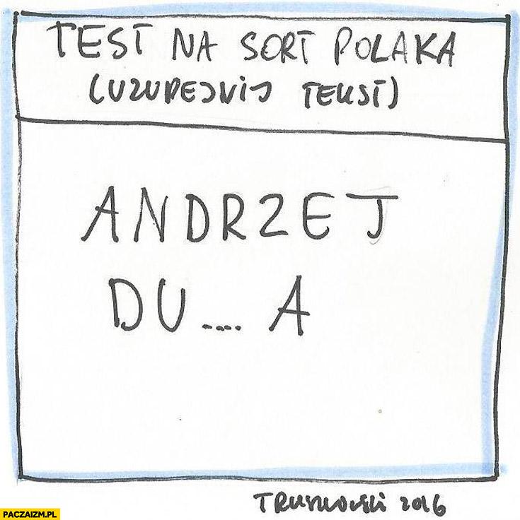 Test na sort Polaka: uzupełnij tekst Andrzej Duda