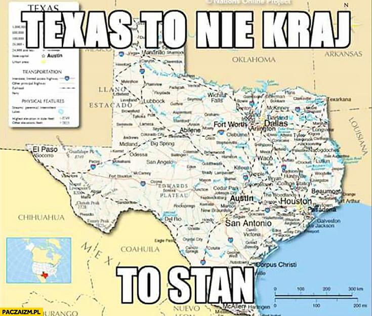 Texas to nie kraj Texas to stan USA