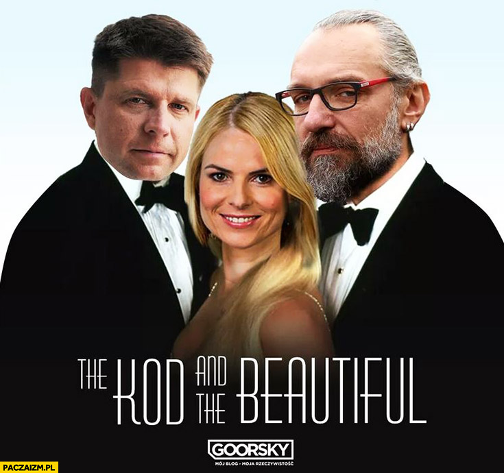 The KOD and the beautiful. Moda na sukces Petru Kijowski Schmidt Goorsky