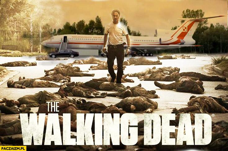 The Walking Dead Smoleńsk Tupolew ekshumacje