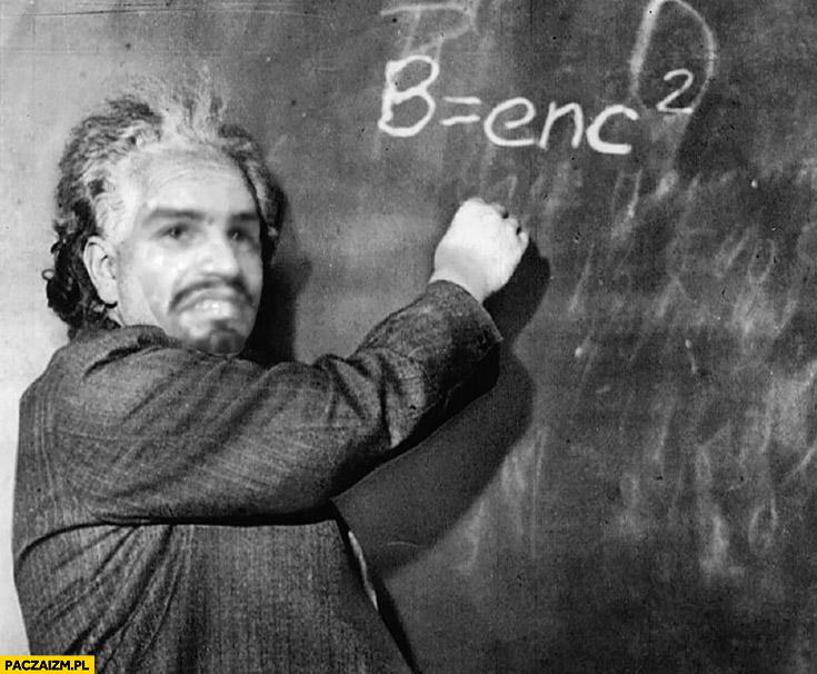 Tiger Bonzo Albert Einstein b równa się enc kwadrat b=enc2