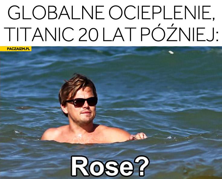 Titanic 20 lat później globalne ocieplenie