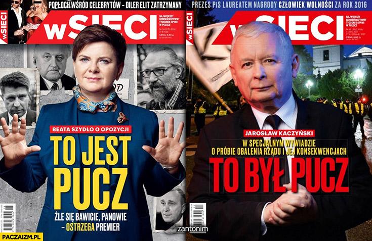 To jest pucz Beata Szydło. To był pucz Jarosław Kaczyński okładka wSieci