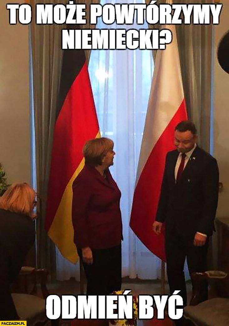 To może powtórzymy Niemiecki? Odmień być Angela Merkel Andrzej Duda