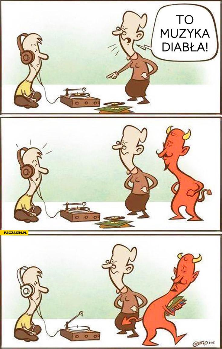 To muzyka diabła