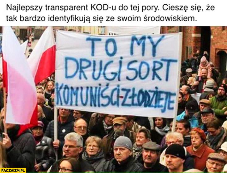 To my drugi sort komuniści złodzieje transparent napis demonstracja KOD