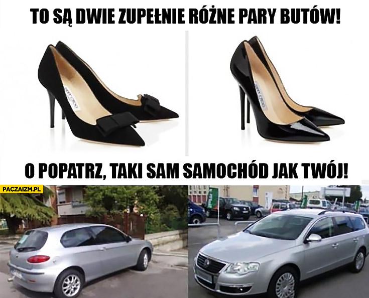 To są dwie zupełnie różne pary butów, o popatrz taki sam samochód jak Twój Alfa Passat typowa kobieta