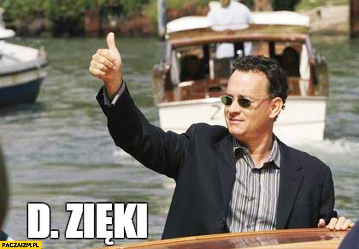 Tom Hanks T. Hanks D.Zieki