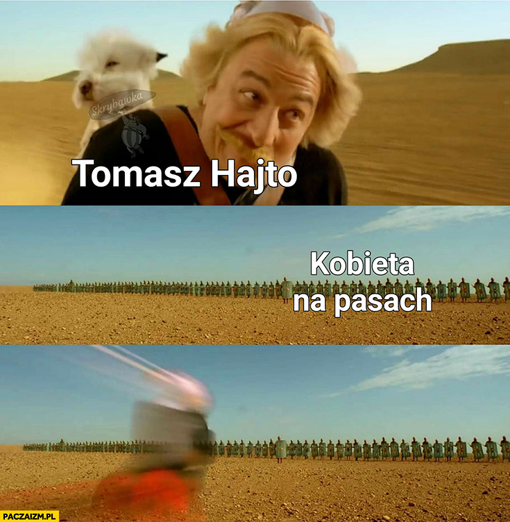 Tomasz Hajto kobieta na pasach rozjeżdża ją pędzi Asteriks i Obeliks