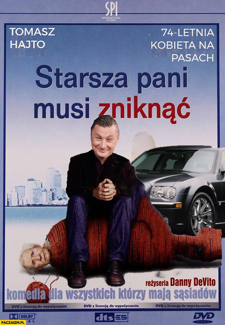 Tomasz Hajto starsza pani musi zniknąć plakat filmowy przeróbka