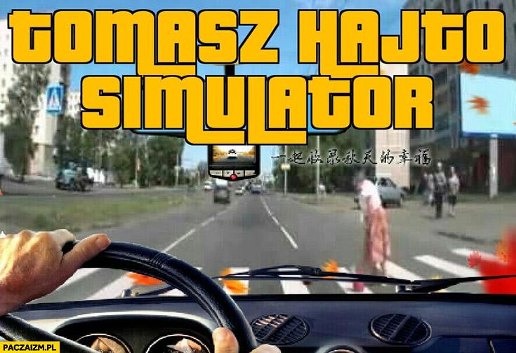 Tomasz Hajto symulator kierowca jedzie babcia przechodzi przez pasy gra komputerowa