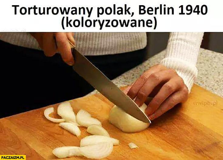 Torturowany Polak, Berlin 1940 cebula krojona