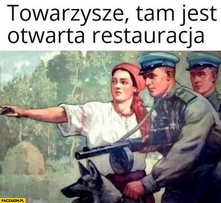Towarzysze tam jest otwarta restauracja żołnierze policja
