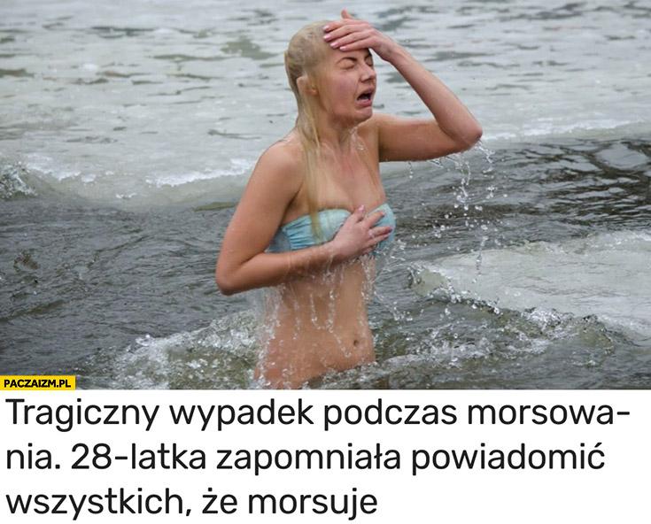Tragiczny wypadek podczas morsowania: 28-latka zapomniała powiadomić wszystkich, że morsuje