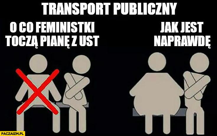 Transport publiczny o co feministki toczą pianę z ust vs jak jest naprawdę
