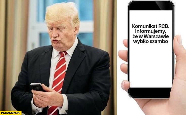 Trump SMS Alert RCB informujemy, że w Warszawie wybiło szambo nie przylatuje nie przyjeżdża