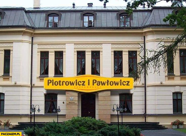 Trybunał konstytucyjny Julii Przyłębskiej Piotrowicz i Pawłowicz Piotr i Paweł logo przeróbka