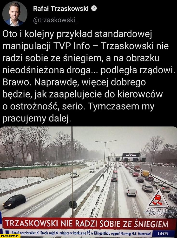Trzaskowski TVP pisze, że nie radzi sobie ze śniegiem a na obrazku nieodśnieżona droga podległa rządowi