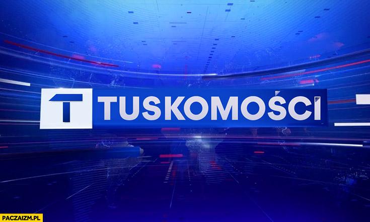 Tuskomości wiadomości TVP logo przeróbka TVPiS Tusk