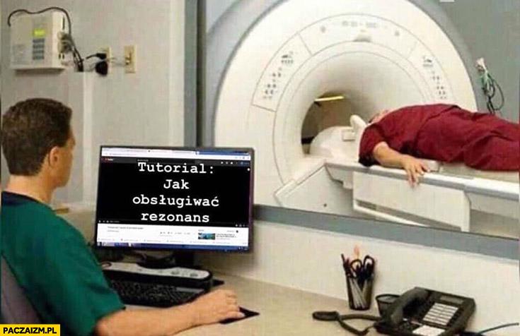 Tutorial jak obsługiwać rezonans lekarz przy komputerze