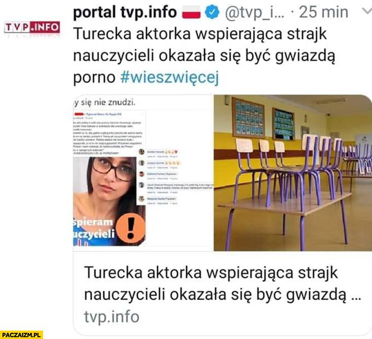 TVP info turecka aktorka wspierająca strajk nauczycieli okazała się być gwiazdą filmów dla dorosłych Mia Khalifa