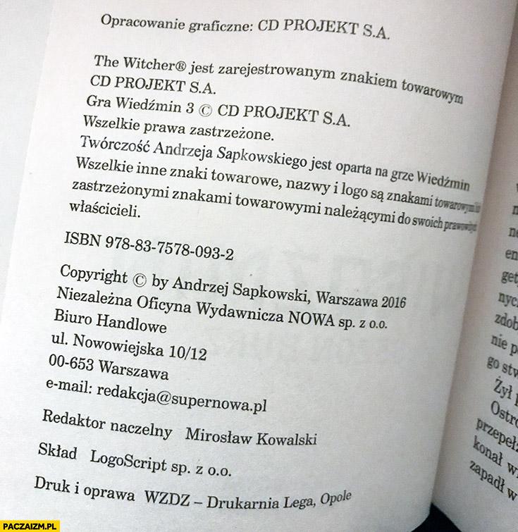 Twórczość Andrzeja Sapkowskiego jest oparta na grze Wiedźmin książka cytat