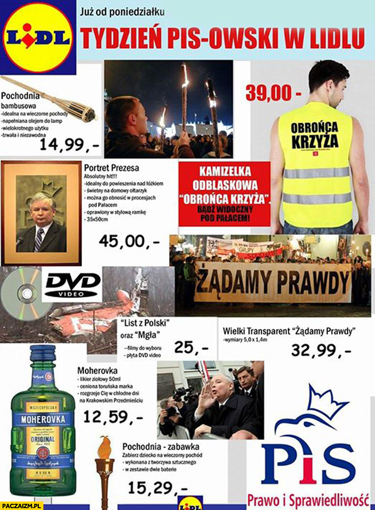 Tydzień PiSowski w Lidlu moherovka, pochodnia, żądamy prawdy, obrońcy krzyża Prawo i Sprawiedliwość