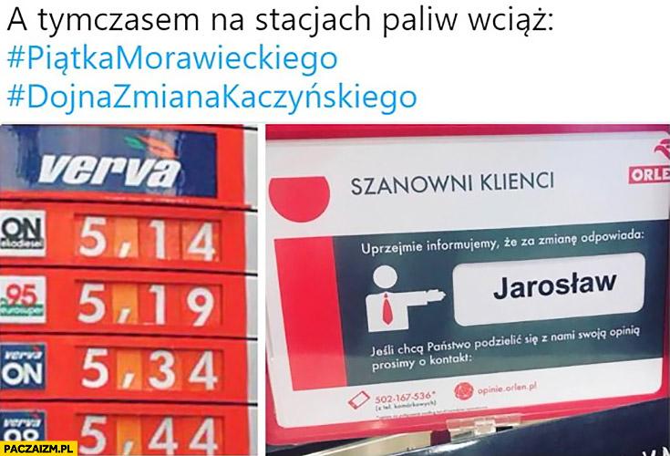 Tymczasem na stacjach paliw wciąż piątka Morawieckiego za zmianę odpowiada Jarosław