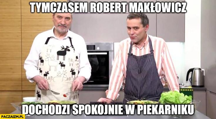 Tymczasem Robert Makłowicz dochodzi spokojnie w piekarniku gotowanie z Macierewiczem TVP
