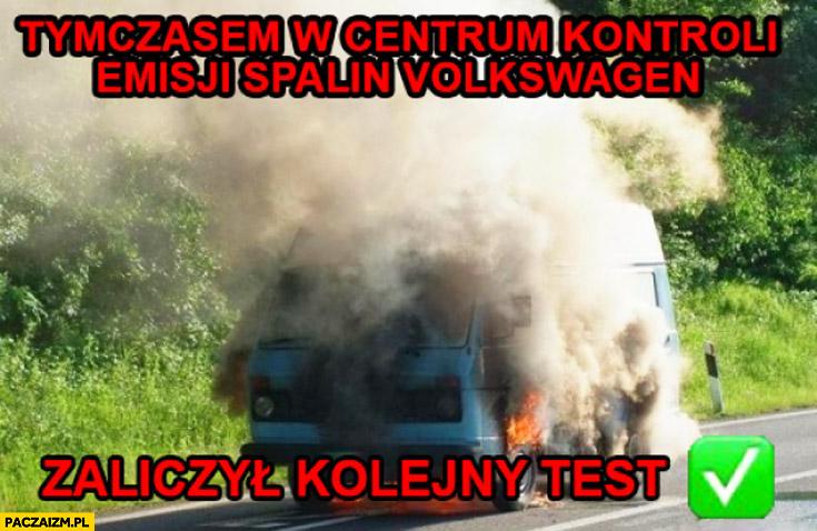 Tymczasem w centrum kontroli emisji spalin Volkswagen zaliczył kolejny test dym