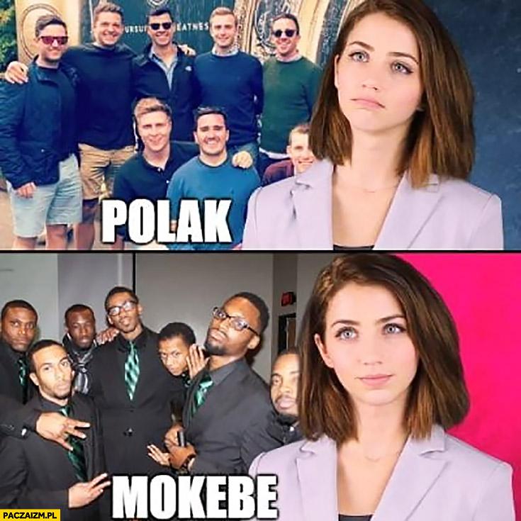 Typowa Polka nie chce Polaka woli Mokebe Emily Rudd