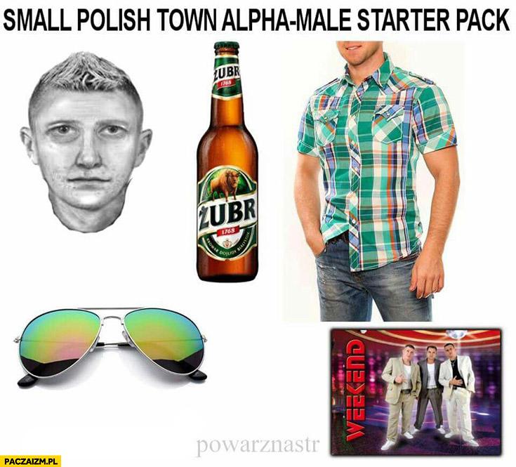 Typowy polski mieszkaniec małego miasta samiec alfa starter pack