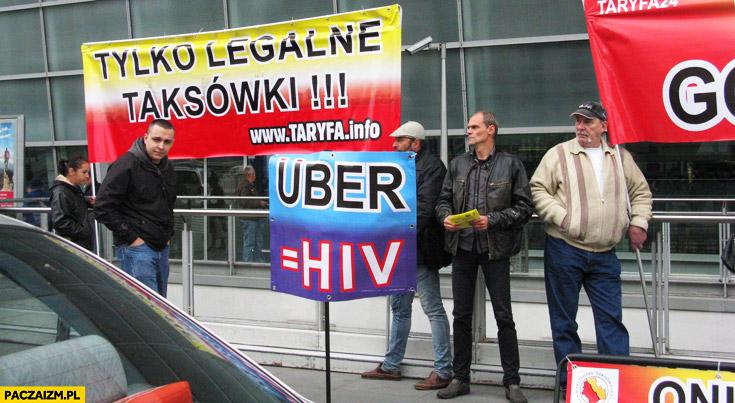 Uber to HIV tylko legalne taksówki protest taksówkarzy