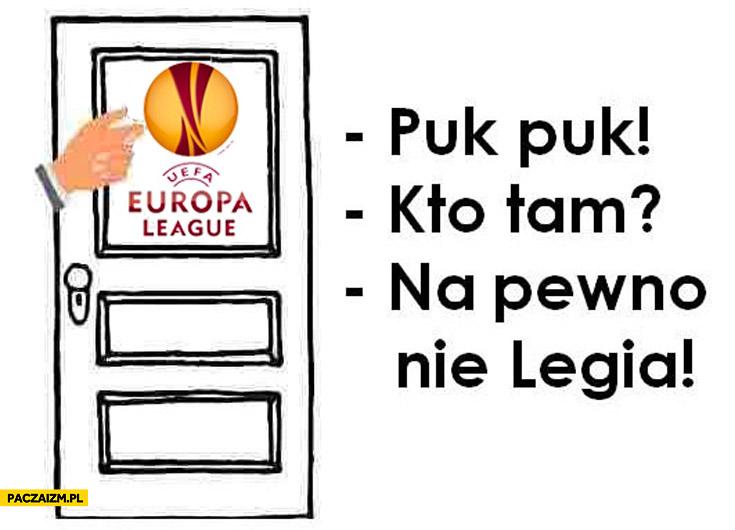 UEFA Europa League puk puk kto tam na pewno nie Legia