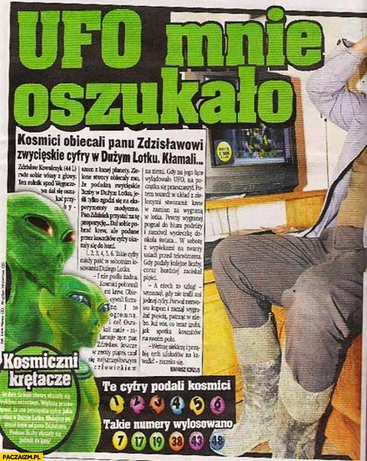 UFO mnie oszukało kosmici obiecali panu Zdzisławowi zwycięskie liczby w Dużym Lotku, kłamali. Artykuł w gazecie