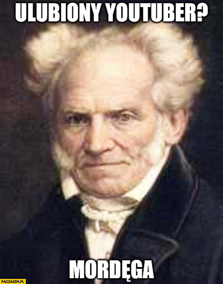 Ulubiony youtuber? Mordęga Schopenhauer
