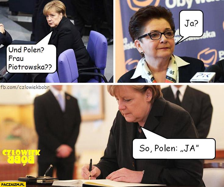 Und Polen, frau Piotrowska? Ja? So Polen, ja