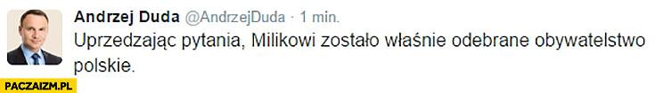 Uprzedzając pytania: Milikowi zostało właśnie odebrane obywatelstwo polskie Duda na twitterze