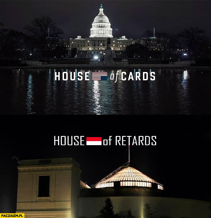 USA House of Cards polska House of Retards sejm