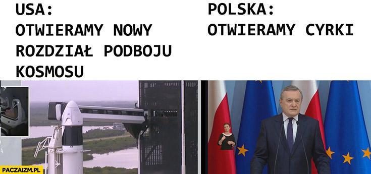 USA otwieramy nowy rozdział podboju kosmosu, Polska otwieramy cyrki