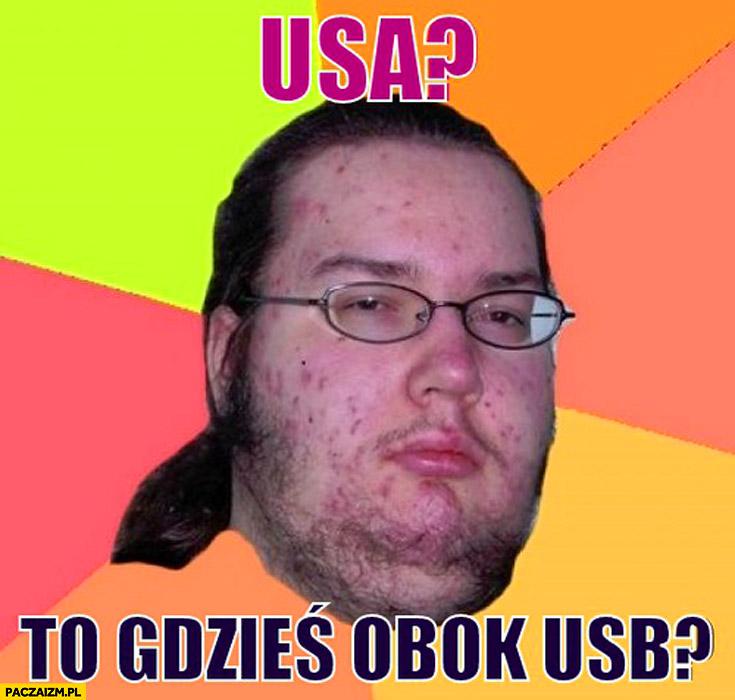 USA to gdzieś obok USB?