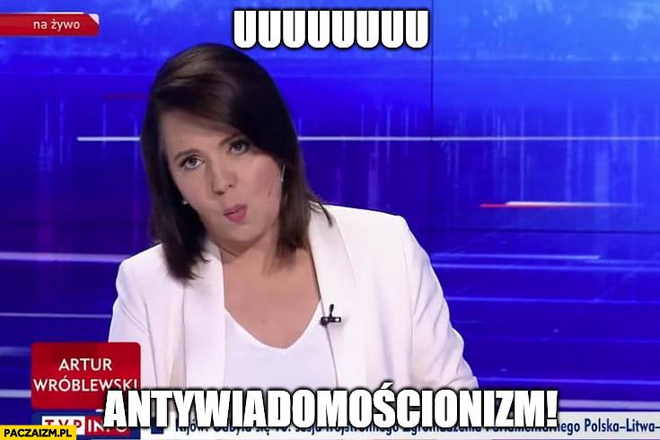 Uuu antywiadomościonizm Holecka WIadomości TVP