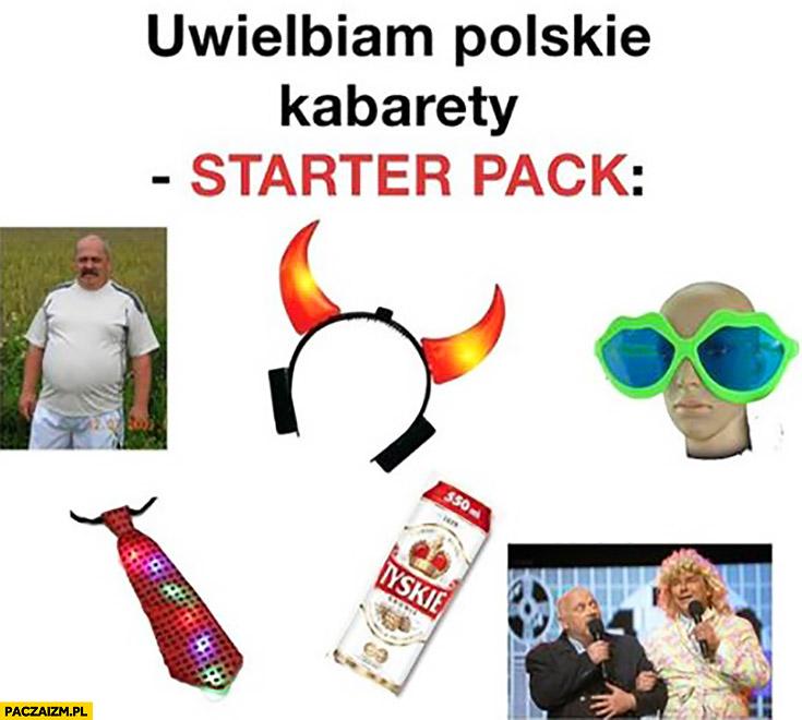 Uwielbiam polskie kabarety starter pack typowy Janusz