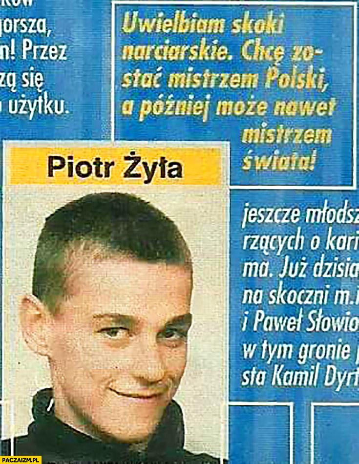 Uwielbiam skoki narciarskie, chcę zostać Mistrzem Polski a później nawet Mistrzem Świata. Młody Piotr Żyła Bravo Sport 2002