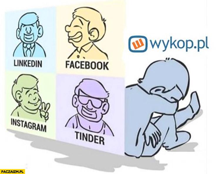Użytkownik social media LinkedIn, facebook, instagram, tinder porównanie wykop smutny płacze