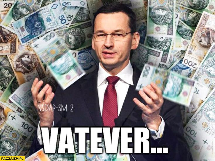 VATever Mateusz Morawiecki przeróbka
