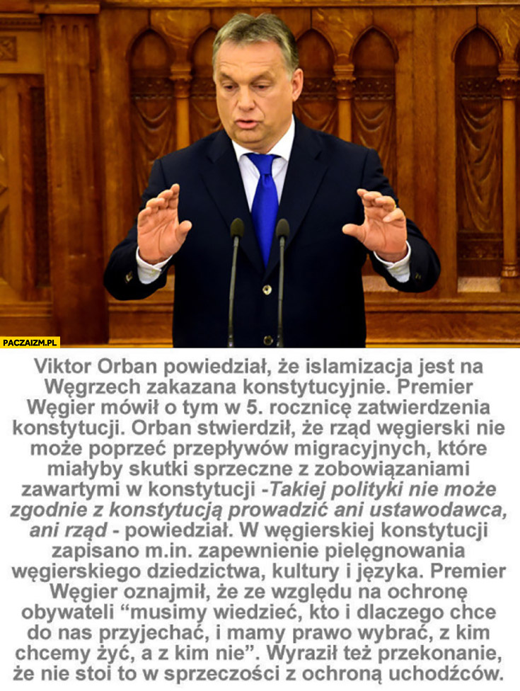 Viktor Orban islamizacja jest na Węgrzech zakazana konstytucyjnie