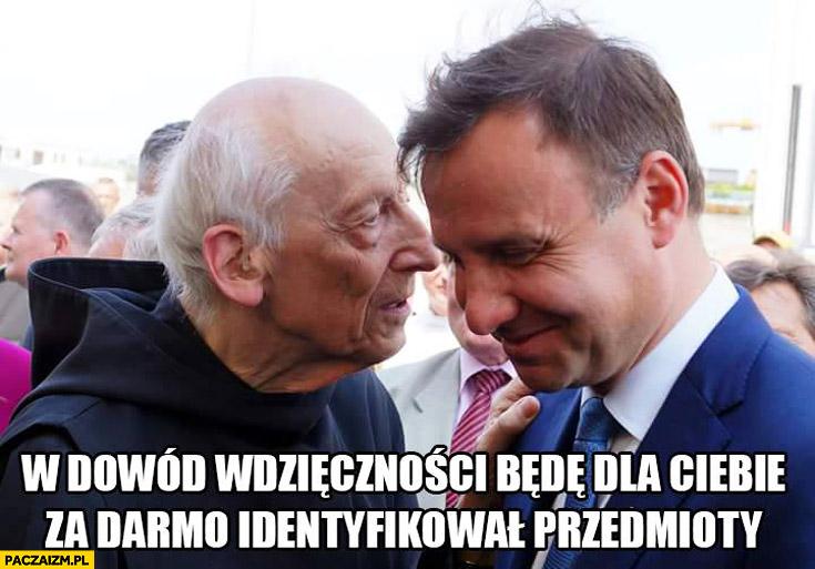 W dowód wdzięczności będę dla Ciebie za darmo identyfikował przedmioty Diablo Andrzej Duda