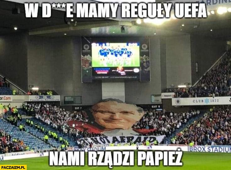 W dupie mamy reguły UEFA, nami rządzi papież Legia